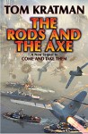 The Rods and the Axe (Carerra Series Book 6) - Tom Kratman