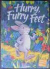 Hurry, Furry Feet (Scott Foresman's Celebrate Reading!, Grade 1, Book B) - Keiko Kasza, Jan Berenstain, Stan Berenstain