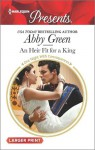 An Heir Fit for a King / Christmas at the Castello (bonus novella) - Abby Green, Amanda Cinelli