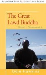 The Great Lawd Buddha: Chester L. Simmons A.K.A. - Odie Hawkins
