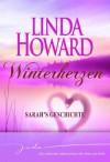 Winterherzen (German Edition) - Linda Howard, Tatjána Lénárt-Seidnitzer, Elke Iheukumere