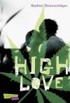 High Love by Ottenschläger, Madlen (2013) Taschenbuch - Madlen Ottenschläger