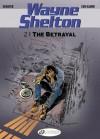 The Betrayal: Wayne Shelton (Volume 2) - Jean Van Hamme, Christian Denayer