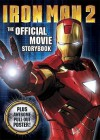 Iron Man 2: The Official Movie Storybook. [Based on the Screenplay by Justin Theroux] - Justin Theroux