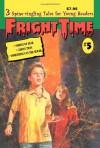 Fright Time #5 - Rochelle Larkin