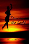 Dancing in the Light - Keith McNair