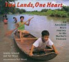 Two Lands, One Heart: An American Boy's Journey to His Mother's Vietnam - Jeremy C. Schmidt, Ted Wood