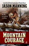 Mountain Courage - Jason Manning