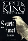 Svarta huset - John-Henri Holmberg, Peter Straub, Stephen King