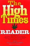 The High Times Reader - Annie Nocenti, John Buffalo Mailer, Paul Krassner, Annie Nocenti, Ruth Baldwin