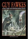 Guy Fawkes And The Gunpowder Plot - Peter Brimacombe