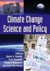 Climate Change Science and Policy - Stephen H. Schneider, Armin Rosencranz, Michael D. Mastrandrea, Kristin Kuntz-Duriseti