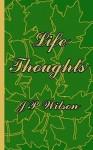 Life Thoughts - J.P. Wilson, Helen Viola Kasperek Price