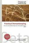 Practical Demonkeeping - Lambert M. Surhone, Susan F. Marseken