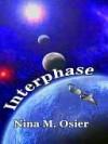 Interphase - Nina Osier