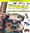 Frogs And Other Amphibians - Bobbie Kalman