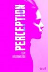 Perception (Visions, #2) - Kim Harrington, Isabelle Perrin