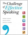 The Challenge of Effective Speaking, 15th Edition - Rudolph F. Verderber, Kathleen S. Verderber, Deanna D. Sellnow