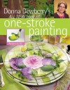 Donna Dewberry's All New Book of One-Stroke Painting - Donna S. Dewberry