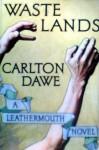 Waste Lands - Carlton Dawe