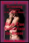 Invited Into the House: A Fairy Tale Erotica Story (Hansel and Gretel Arousing) - Melanie Moorhac