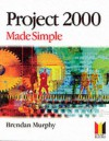 Project 2000 Made Simple - Brendan Murphy