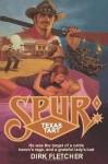 Spur: Texas Tart - Dirk Fletcher