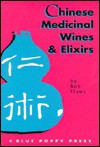 Chinese Medicinal Wines & Elixirs - Bob Flaws