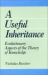 A Useful Inheritance: Evolutionary Aspects of the Theory of Knowledge - Nicholas Rescher