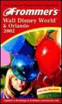 Frommer's Walt Disney World & Orlando 2002 - Jim Tunstall, Cynthia Tunstall