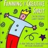Fanning the Creative Spirit - Maria Girsch