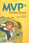 MVP*: Magellan Voyage Project - Douglas Evans, John Shelley
