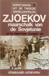 Zjoekov: maarschalk van de Sovjetunie - Otto Preston Chaney