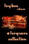 Toy Box: Silence - M. Rode, D.C. Juris, Taylor Lochland, Ellis DeMesne