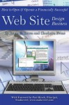 How to Open and Operate a Financially Successful Web Site Design Business: With Companion CD-ROM - Bruce C. Brown, Charlotte Evans