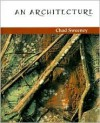 An Architecture - Chad Sweeney
