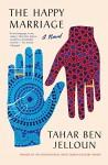 The Happy Marriage - Andre Naffis-Sahely, Tahar Ben Jelloun