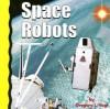 Space Robots - Gregory L. Vogt