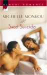 Sweet Surrender - Michelle Monkou