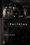 Perikles and His Circle - Anthony J. Podlecki