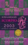 Scorpio 2003 - Staff of Berkley Publishing Group, Berkley Publishing Group, Astrology World