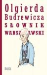 Olgierda Budrewicza Słownik Warszawski - Olgierd Budrewicz