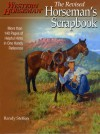 Horseman's Scrapbook: His Handy Hints Combined in One Handy Reference - Randy Steffen