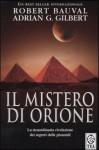 Il mistero di Orione - Robert Bauval, Adrian G. Gilbert