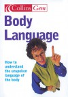 Collins Gem Body Language: How to Understand the Unspoken Language of Your Body - David Lambert, The Diagram Group