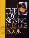 The Joy of Signing Puzzle Book 1 - Linda Lascelle Hillebrand, Lottie L. Riekehof