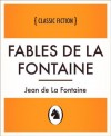 Fables de La Fontaine (Fables de La Fontaine, French Language Edition) (French Edition) - Jean de La Fontaine