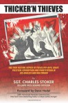 Thicker'N Thieves: The 1950 Factual Expose of Police Pay-Offs, Graft, Political Corruption and Prostitution In Los Angeles and Hollywood - Sgt. Charles Stoker, Steve Hodel