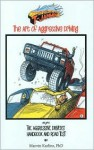 T-Jammin: The Art of Aggressive Driving - Marvin Karlins
