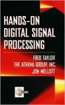 Hands-On Digital Signal Processing - Fred J. Taylor, Athena Group Inc. Staff, Jon Mellot